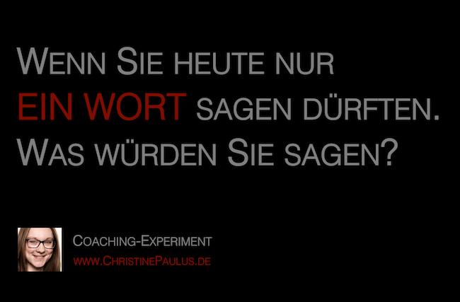 Coaching Christine Paulus Wort