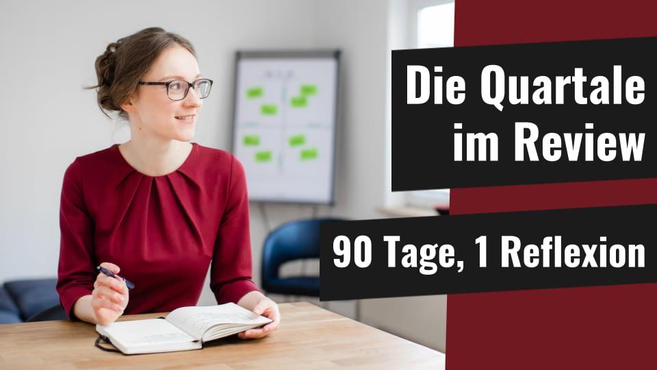 Personal Business Coaching Online Berlin Persönliche Reflexion Quartärliches Review