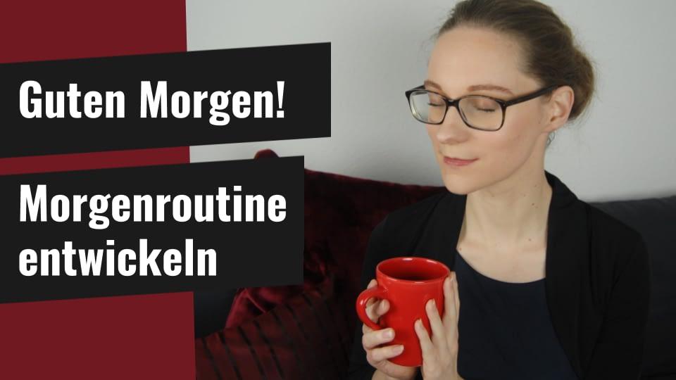 Christine Paulus Coaching online Berlin Morgenroutine